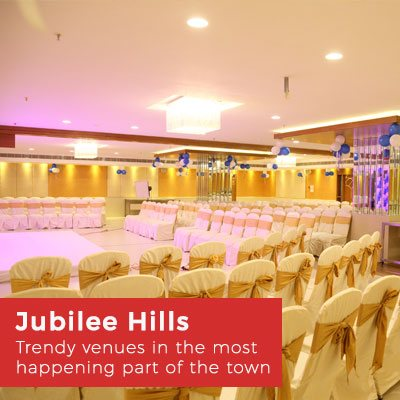 Banquet Halls at Jubilee Hills, Hyderabad